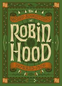 Merry Adventures of Robin Hood (BarnesNoble Collectible Classics: Children's Edition)