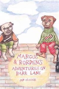 Marcus and Rorden's Adventures on Bark Lane