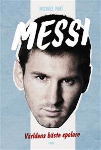 Messi : världens bäste spelare
