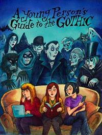 Young persons guide to the gothic