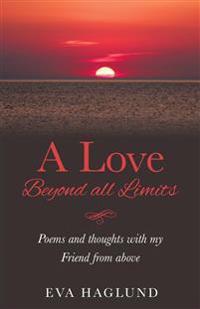 A LOVE BEYOND ALL LIMITS