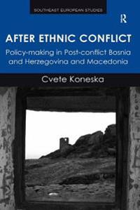 After Ethnic Conflict