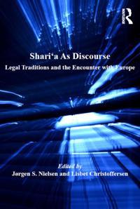 Shari'a As Discourse