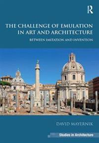 Challenge of Emulation in Art and Architecture