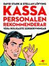 Kassa personalen rekommenderar : Våra roligaste särskrivningar
