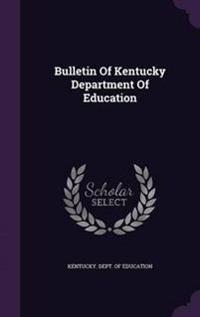 Bulletin of Kentucky Department of Education