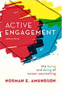 Active Engagement : the being and doing of career counselling