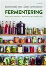 Fermentering : syra egen kraut, kimchi och kombucha