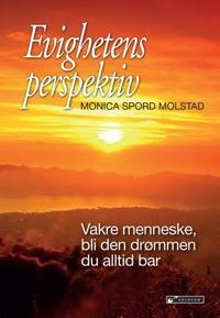 Evighetens perspektiv - Monica Spord Molstad   Inprintwriters.org