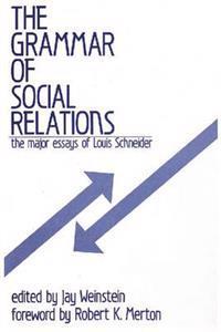 The Grammar of Social Relations