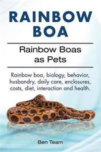 Rainbow Boa. Rainbow Boas as Pets. Rainbow Boa, Biology, Behavior, Husbandry, Daily Care, Enclosures, Costs, Diet, Interaction and Health.