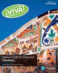 Viva! Edexcel GCSE Spanish Foundation Student Book
