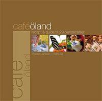 Café Öland : recept & guide till 29 ölandscaféer