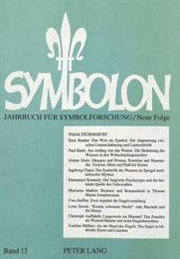 Symbolon - Jahrbuch Fuer Symbolforschung: Wasser Und Quelle - Engel Und Daemonen. Vortraege Der Gesellschaft Fuer Wissenschaftliche Symbolforschung Au