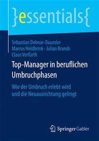 Top-manager in Beruflichen Umbruchphasen