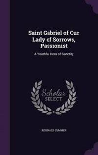 Saint Gabriel of Our Lady of Sorrows, Passionist