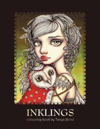 Inklings Colouring Book by Tanya Bond: Coloring Book for Adults & Children, Featuring 24 Single Sided Fantasy Art Illustrations by Tanya Bond. in This