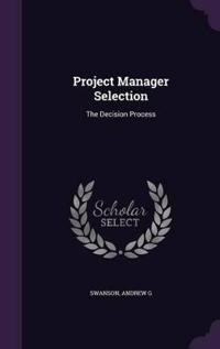 Project Manager Selection