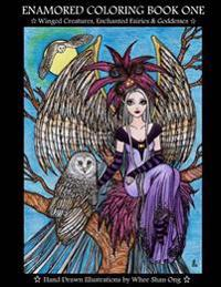 Enamored Coloring Book One: Winged Creatures, Enchanted Fairies and Goddesses