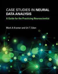 Case Studies in Neural Data Analysis