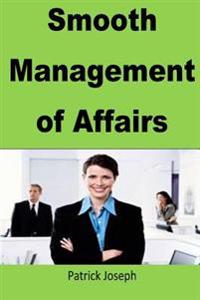 Smooth Management of Affairs