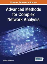Advanced Methods for Complex Network Analysis