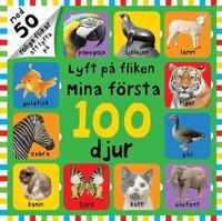 Lyft på fliken : mina första 100 djur