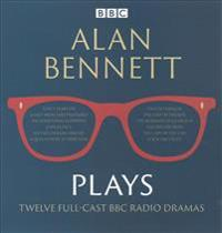 Alan Bennett: Plays: BBC Radio Dramatisations