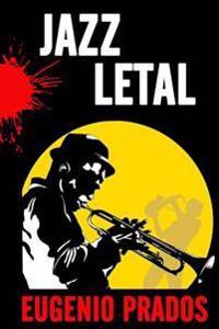 Jazz Letal