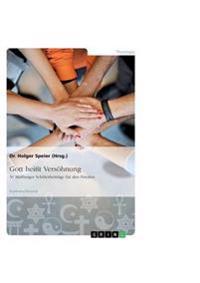 Gott Heit Versohnung. 50 Marburger Schulerbeitrage Fur Den Frieden