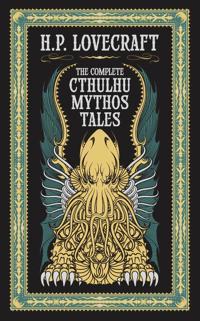 Complete Cthulhu Mythos Tales (BarnesNoble Omnibus Leatherbound Classics)