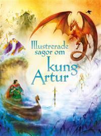 Illustrerade sagor om kung Artur