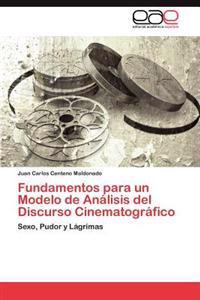 Fundamentos Para Un Modelo de Analisis del Discurso Cinematografico