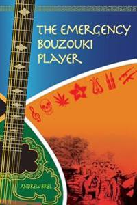 The Emergency Bouzouki Player: Two Years at War with the Apartheid Army