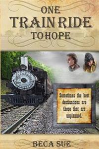 One Train Ride to Hope