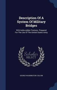 Description of a System of Military Bridges