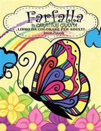 Farfalla in Caraterri Grandi Libro Da Colorare Per Adulti