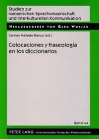 Colocaciones y Fraseologia En Los Diccionarios