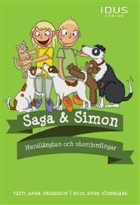 Saga & Simon Hundlängtan och utomjordingar