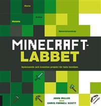 Minecraftlabbet : spännande och kreativa projekt för hela familjen