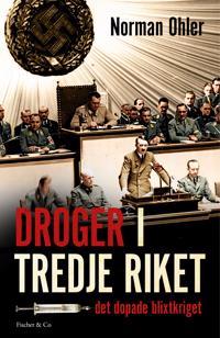 Droger i tredje riket : Det dopade blixtkriget