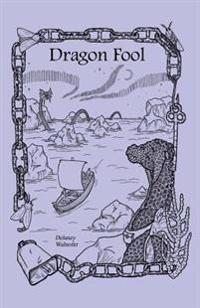 Dragon Fool
