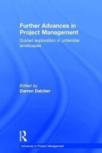 Further Advances in Project Management