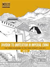 Division to Unification in Imperial China 2