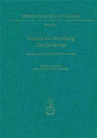 Konrad Von Wurzburg, Trojanerkrieg' Und Die Anonym Uberlieferte Fortsetzung: Kritische Ausgabe
