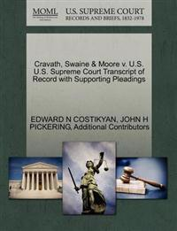 Cravath, Swaine & Moore V. U.S. U.S. Supreme Court Transcript of Record with Supporting Pleadings