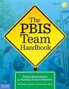 Pbis team handbook - setting expectations and building positive behavior