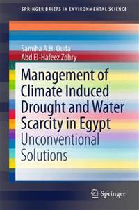 Management of Climate Induced Drought and Water Scarcity in Egypt