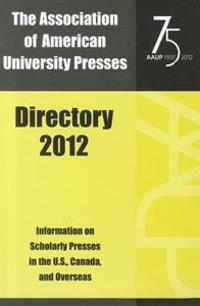 The Association of American University Presses Directory 2012