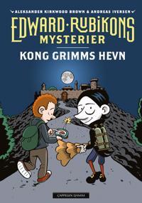 Edvard Rubikons mysterier; Kong Grimms hevn - Aleksander Kirkwood Brown   Ridgeroadrun.org